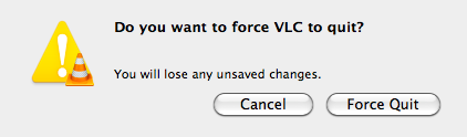 Confirmation Window: Do you want to force VLC to quit?